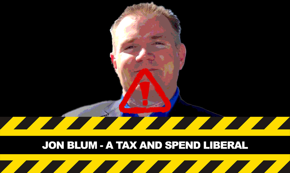Jon Blum Tax and Spend Liberal.png
