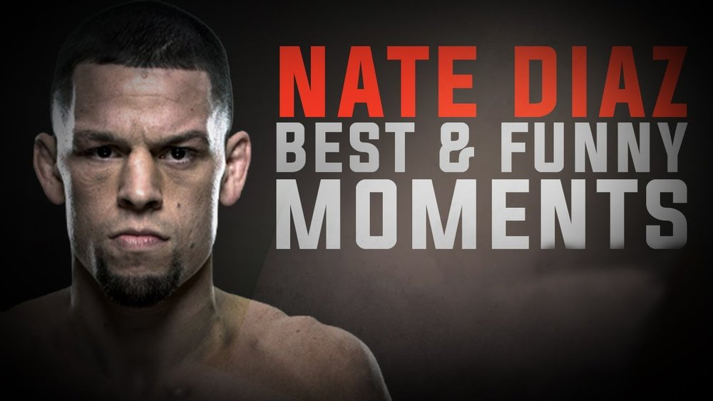 Nate Diaz Best and Funny Moments - Funny Videos