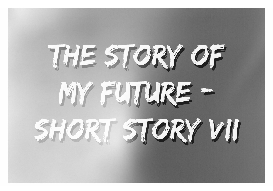 The Story of My Future - Thumbnail