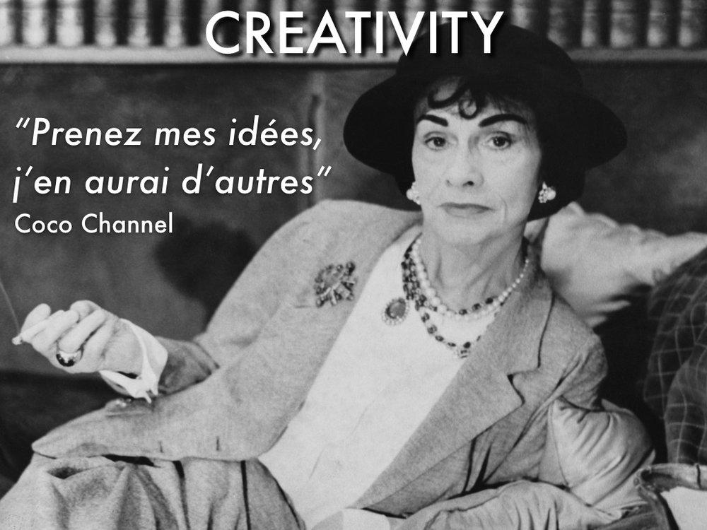 Coco Chanel prenez mes idées - take my ideas