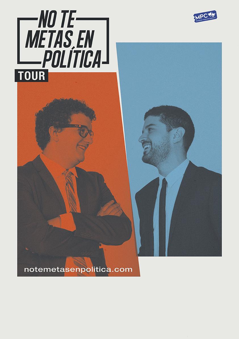 no-te-metas-en-politica-tour-valladolid.jpg