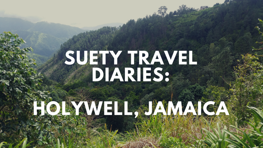 Suety Travel Diaries_Holywell, Jamaica.png