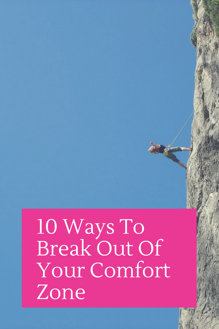 10 Ways To Break Out Of Your Comfort Zone.png