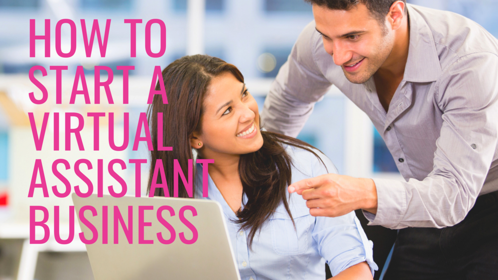 how to start a virtual assistant business.png