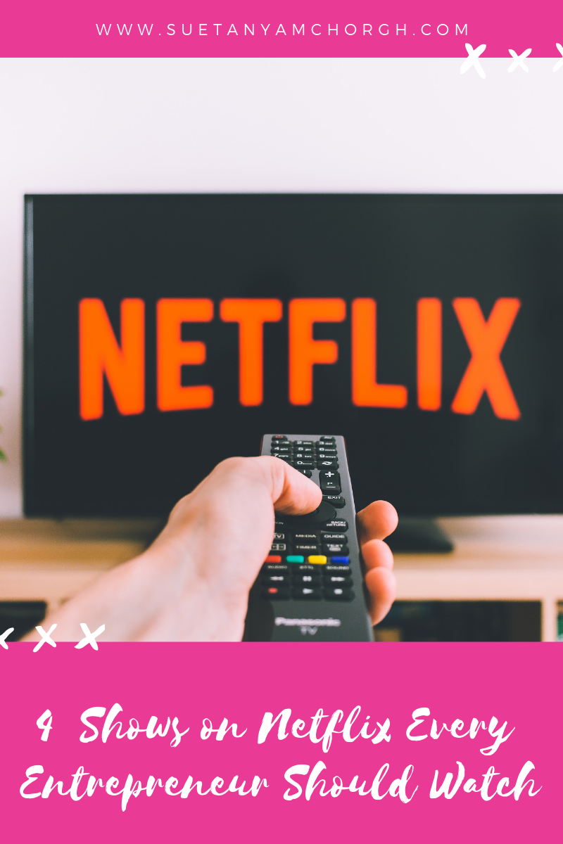 4  Shows on Netflix Every Entrepreneur Should Watch.png