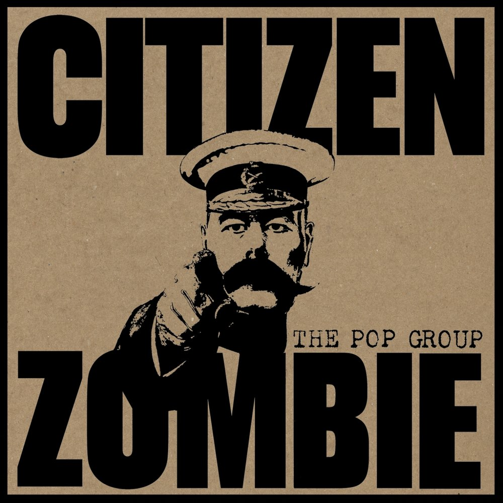 The Pop Group  Citizen Zombie  Engineering / Mixing