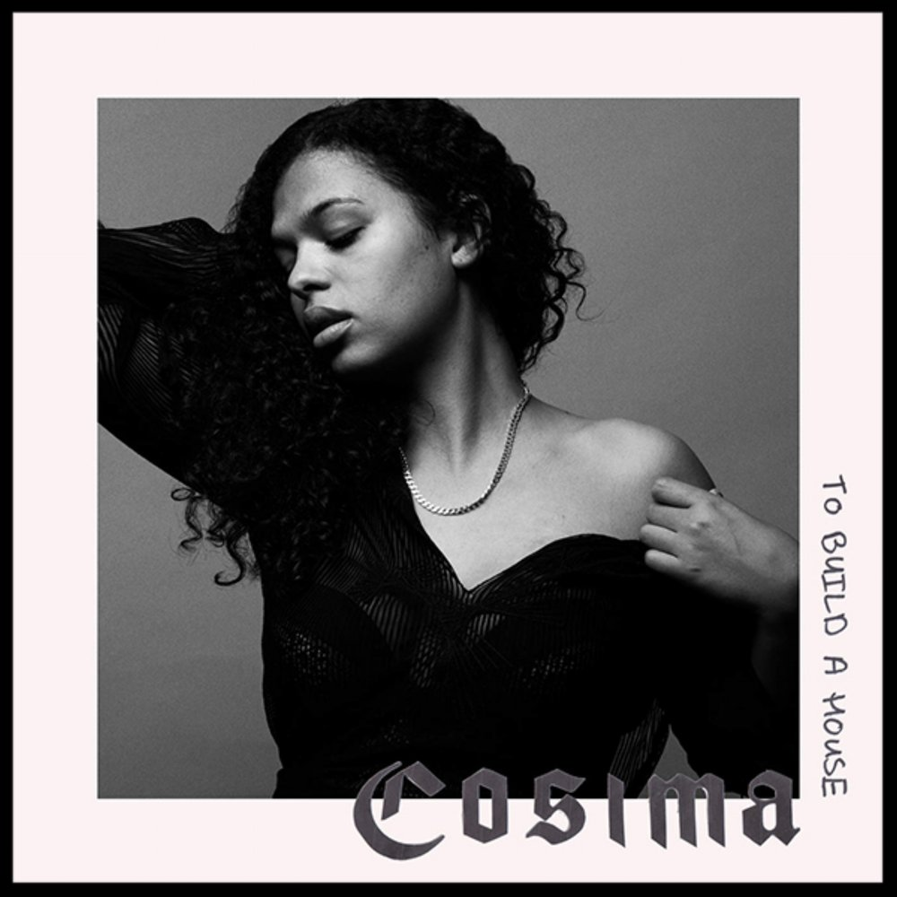 Cosima  To Build a House  Production / Engineering / Mixing