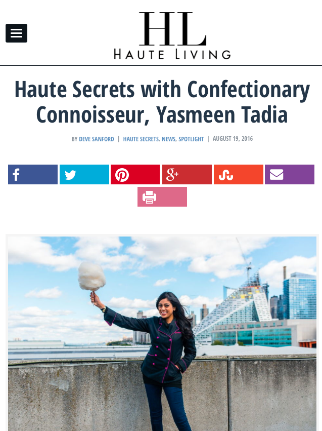 Haute Living | Haute Secrets with Confectionary Connoisseur, Yasmeen Tadia