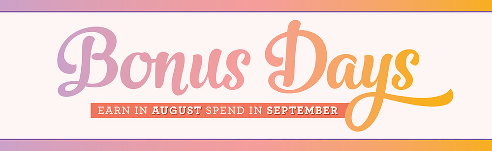 Stampin' Up! Bonus Days Promotion