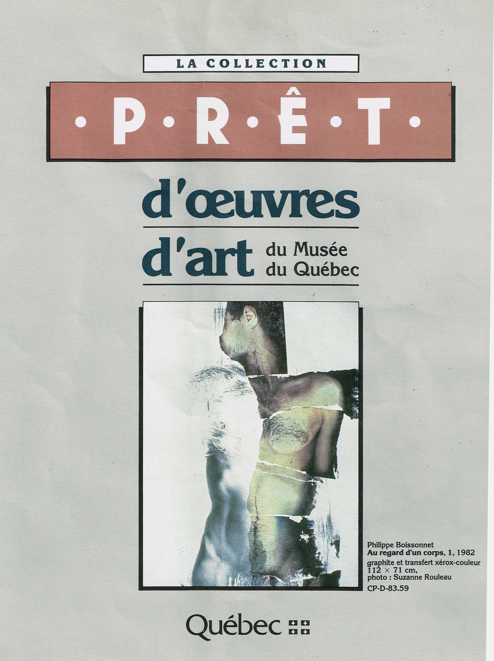 """  Au regard d'un corps #1""   Booklet cover of the  Programme d'acquisition   Prêt du     Musée national des beaux-arts du Québec , Québec City. 1983"