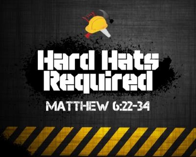 Message #6 from Matthew 6:22-34