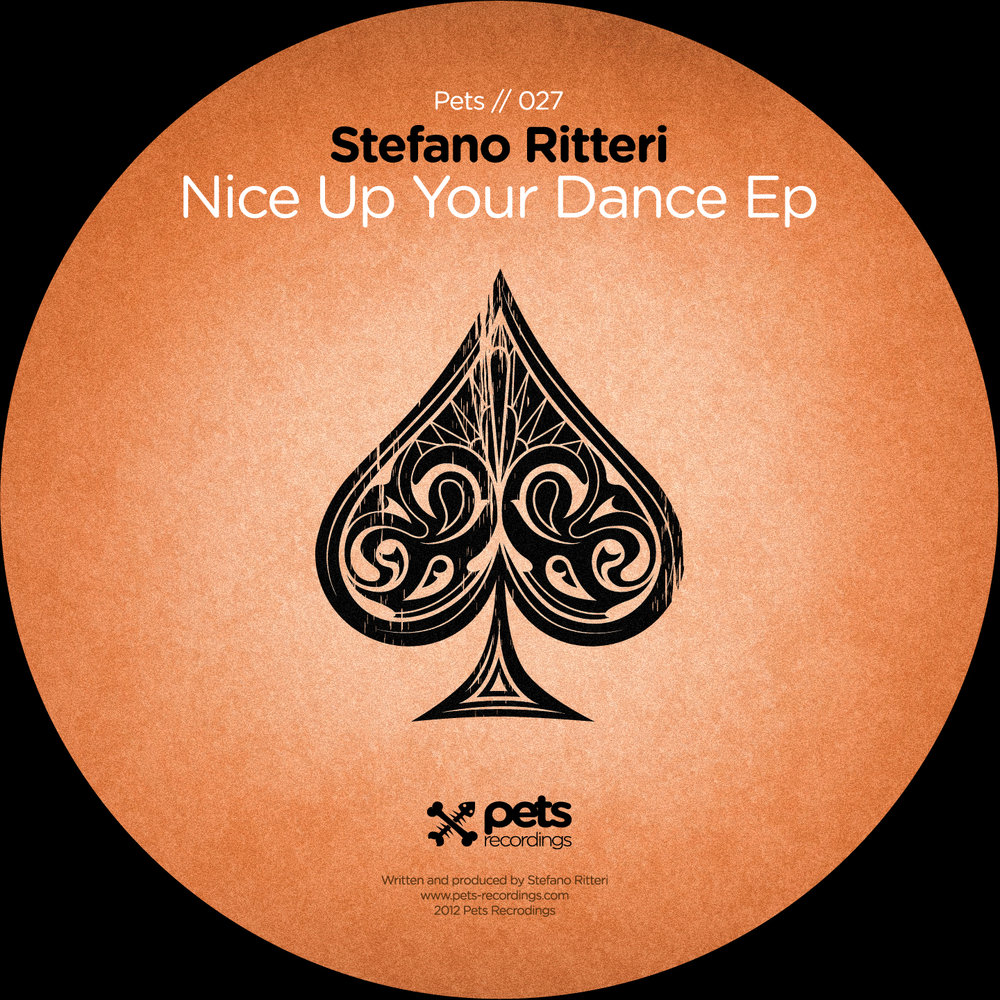 Stefano Ritteri - Nice Up Your Dance EP [PETS027]