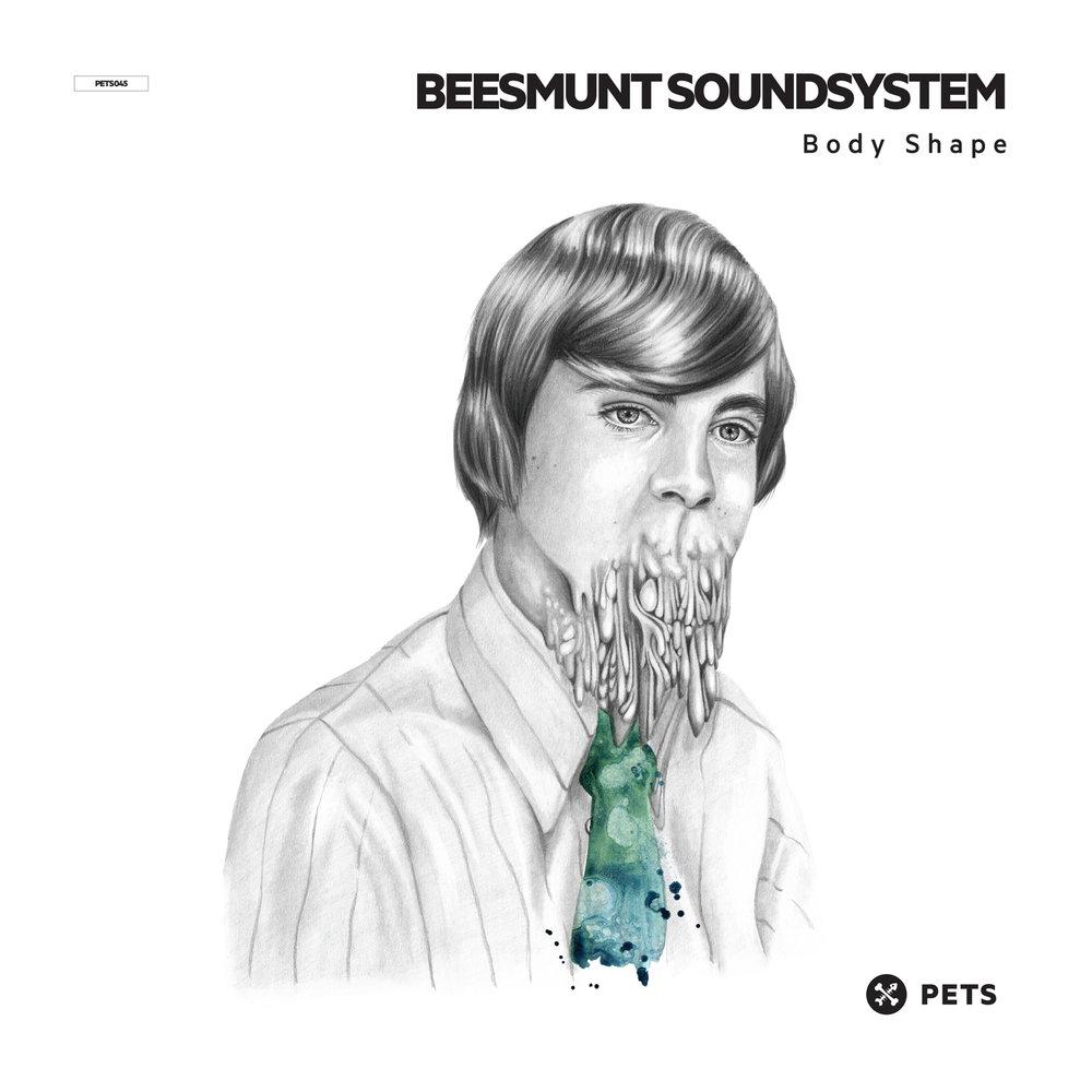 Beesmunt Soundsystem - Bodyshape EP [PETS045]