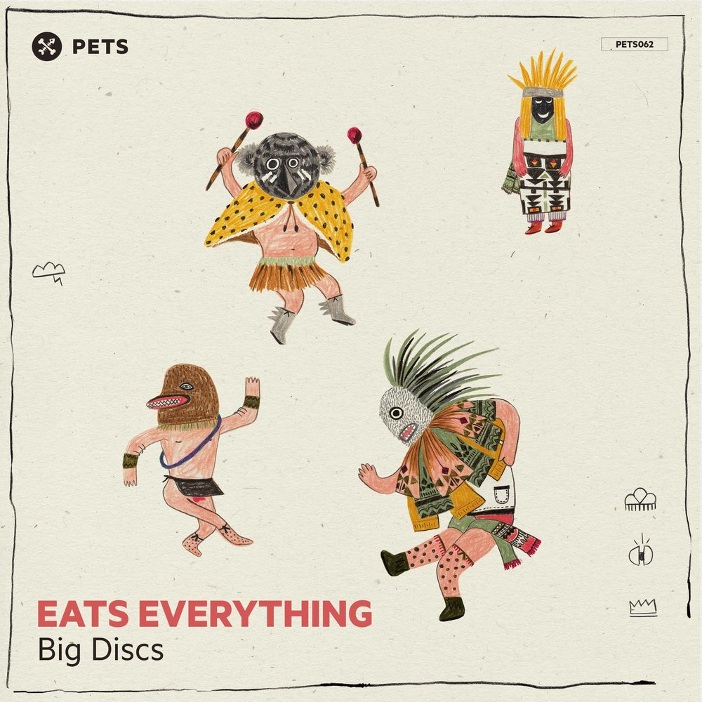 Eats Everything - Big Discs EP [PETS062]