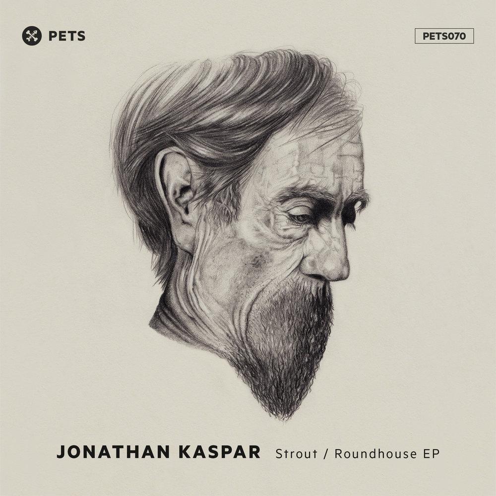Jonathan Kaspar - Strout / Roundhouse [PETS070]