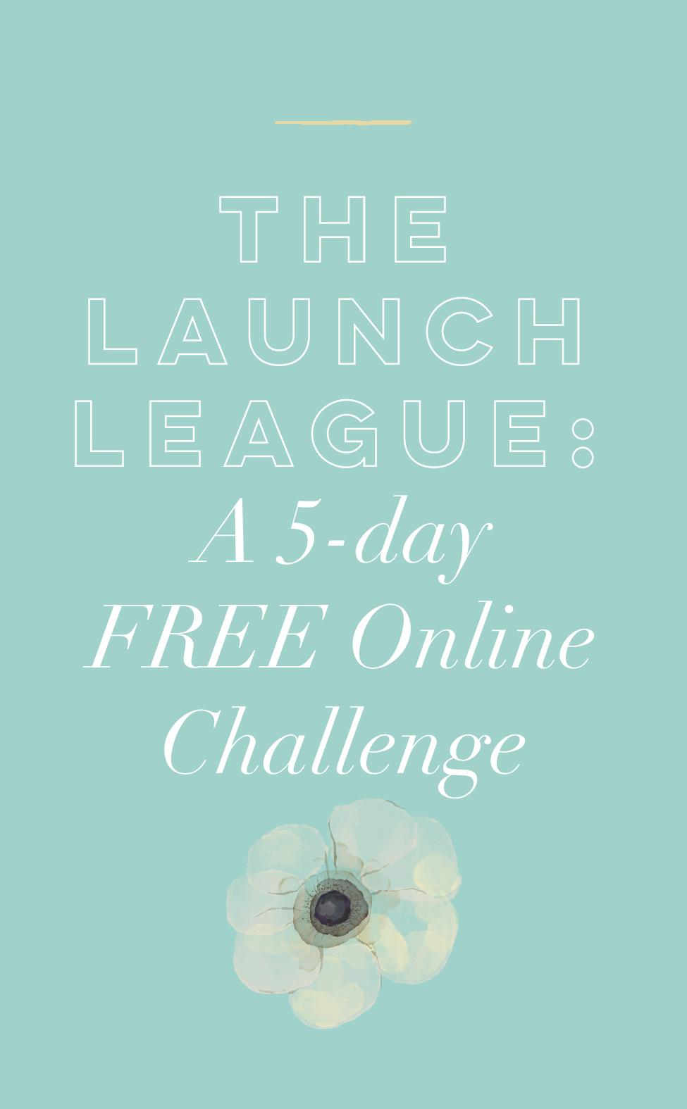 Launch League A 5-day FREE Online Challenge.jpg