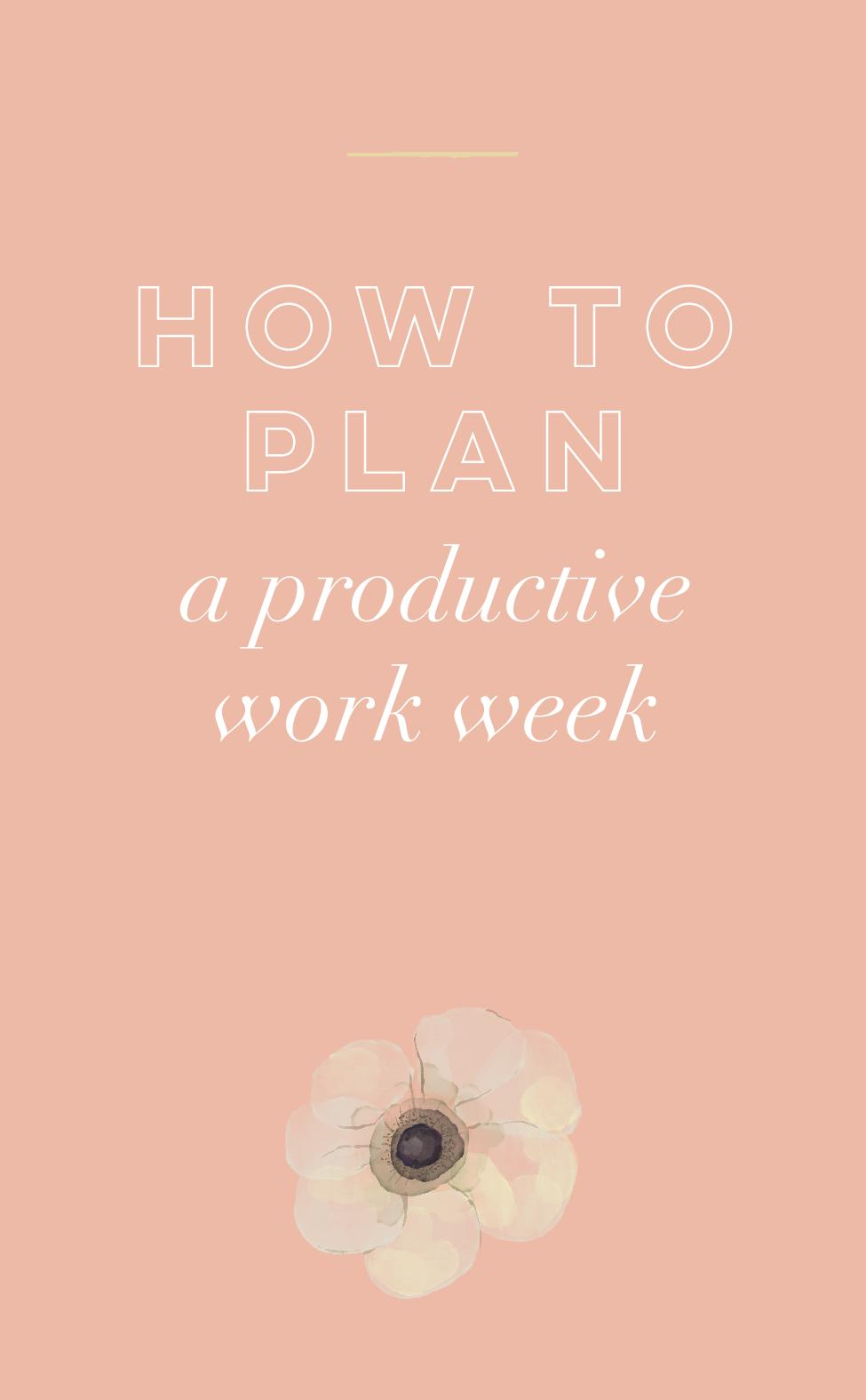 How to Plan a Productive Work Week.jpg