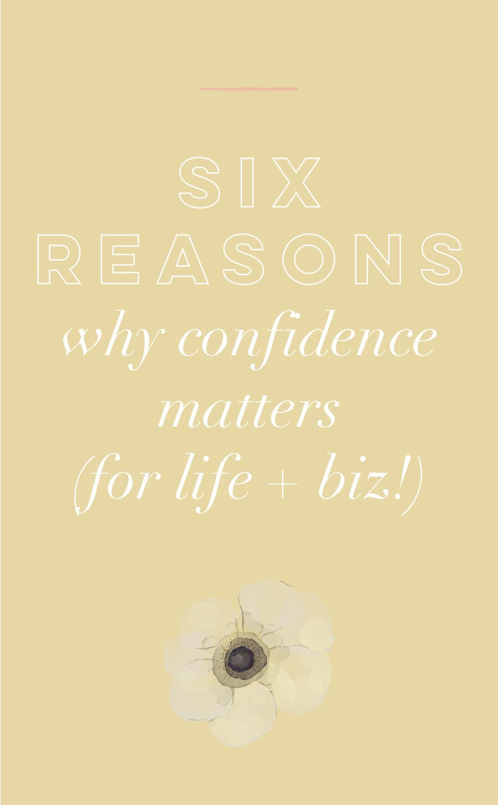 Six Reasons Why Confidence Matters.jpg