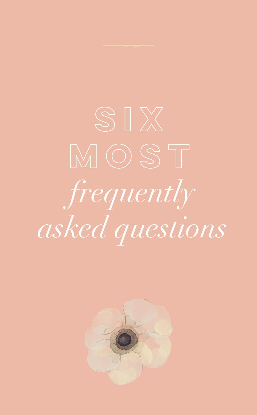 six most frequently asked questions.jpg