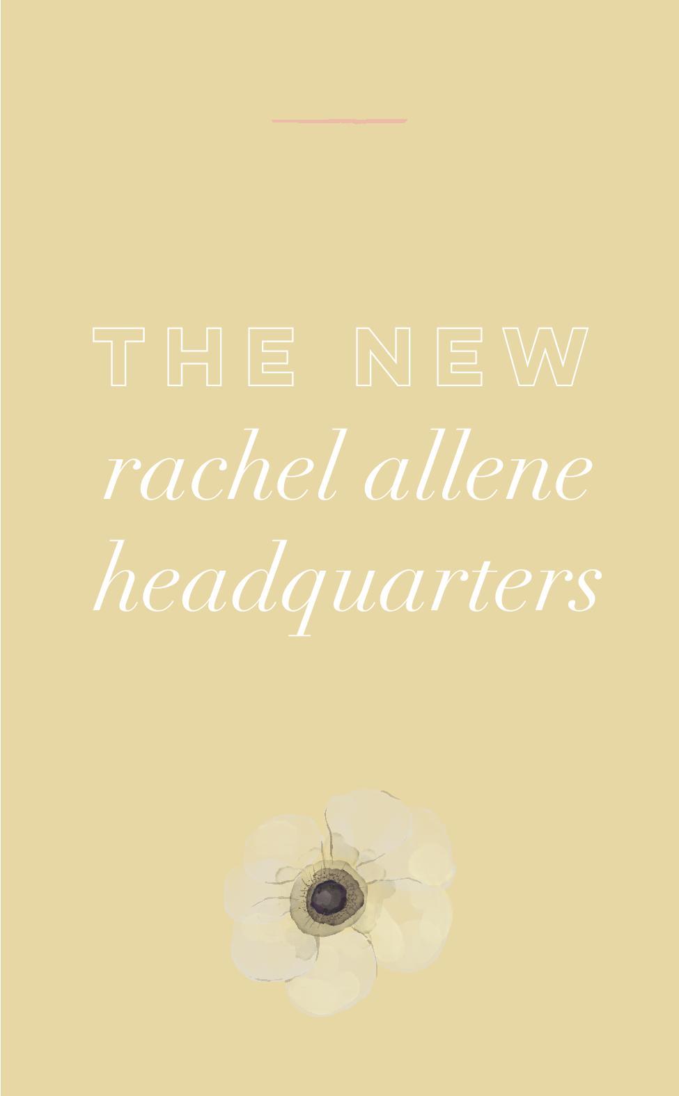 The New Rachel Allene Headquarters.jpg