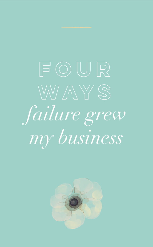 Four Ways Failure Grew My Business-1.jpg