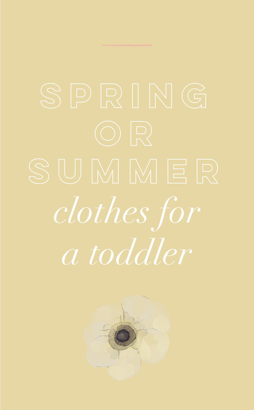 Spring or Summer Clothes for a Toddler.jpg