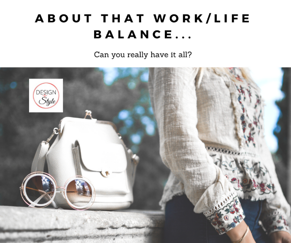 How to Do It All Work Life Balance