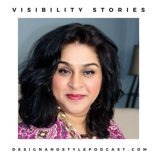 Design and Style Visibility Stories Farha Syed