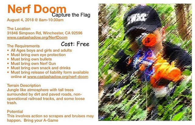 NERF DOOM ➡️ Capture the Flag!!! Saturday, August 4! Mark your calendar & check out deets... #castaahadow #capturetheflagwithpurpose