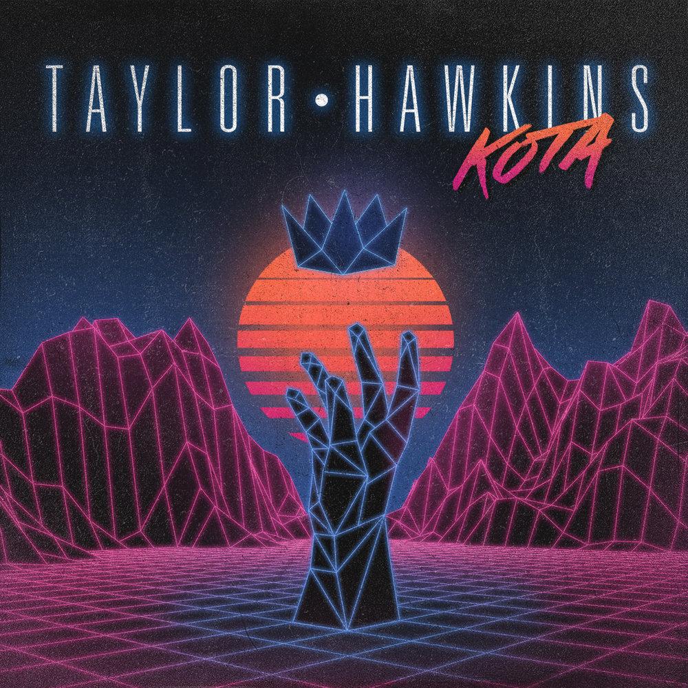 Taylor Hawkins - KOTA
