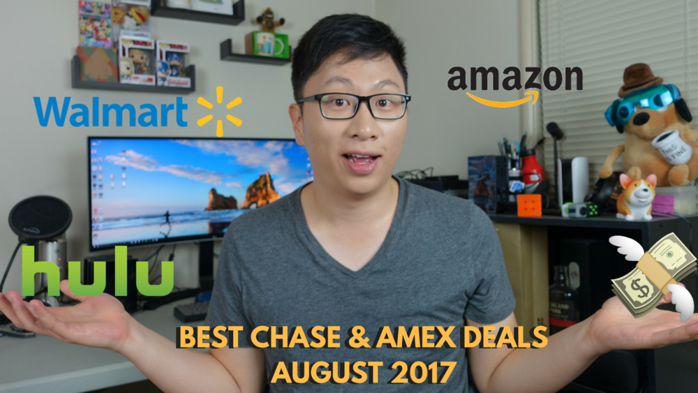 Best American Express and Chase Deals August 2017