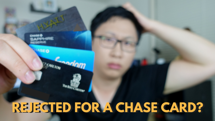 What to Do If You Get Rejected for a Chase Credit Card