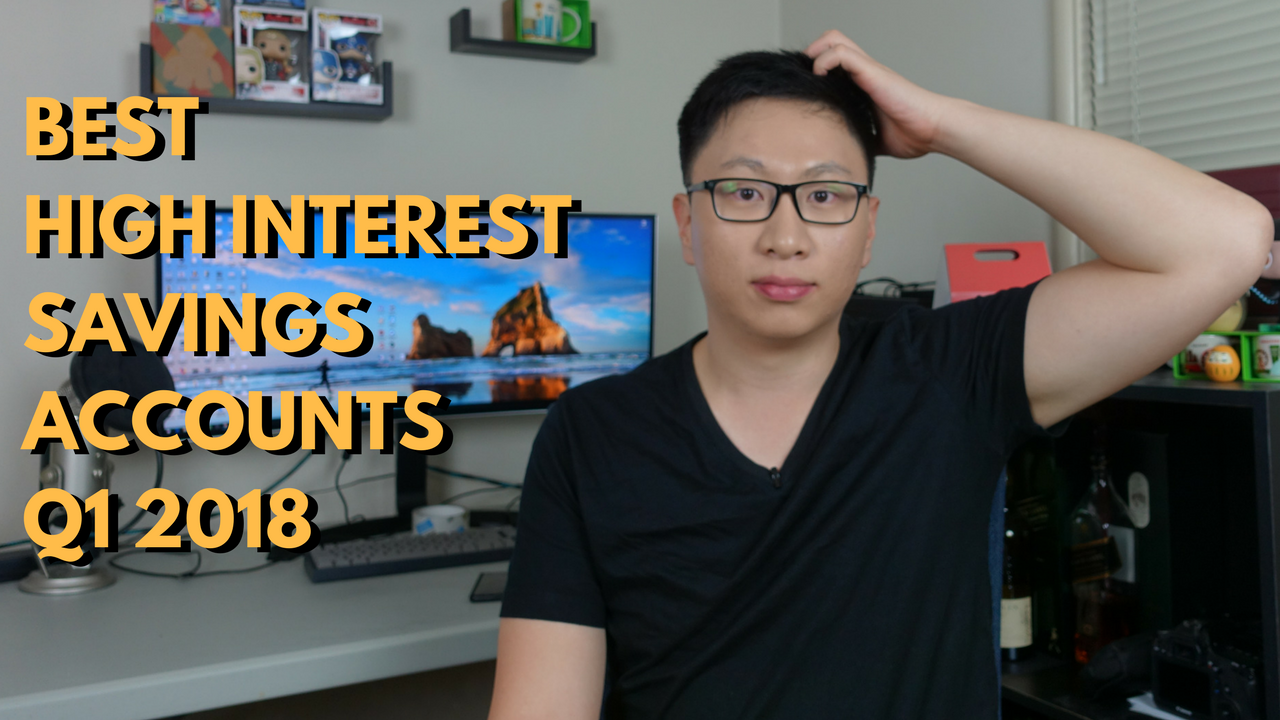 Best High Interest No Hassle Savings Accounts (Q1 2018)