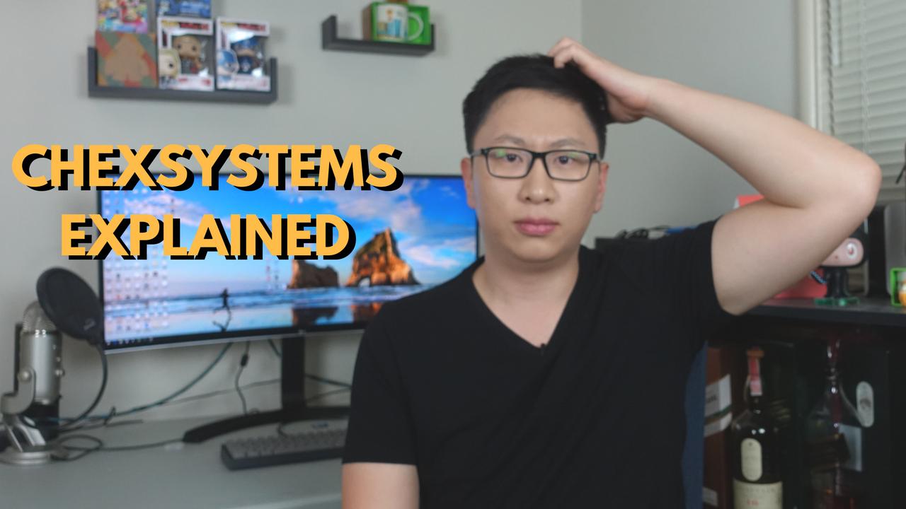 ChexSystems Explained — AskSebby