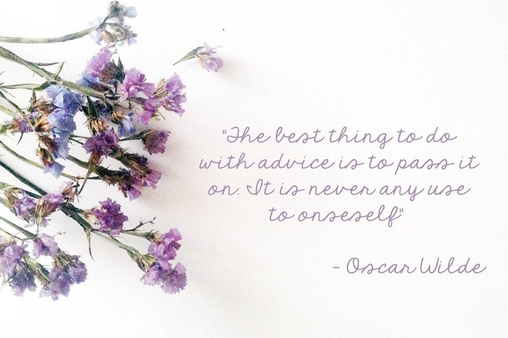 The best advice, oscar wilde,