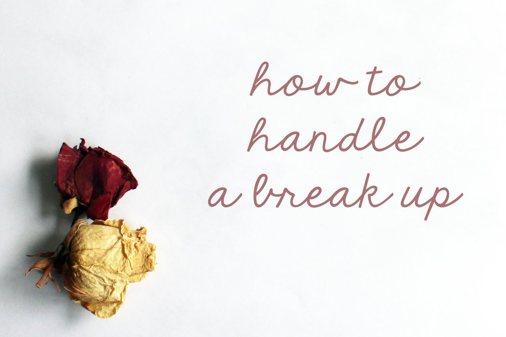 How To Handle A Break Up