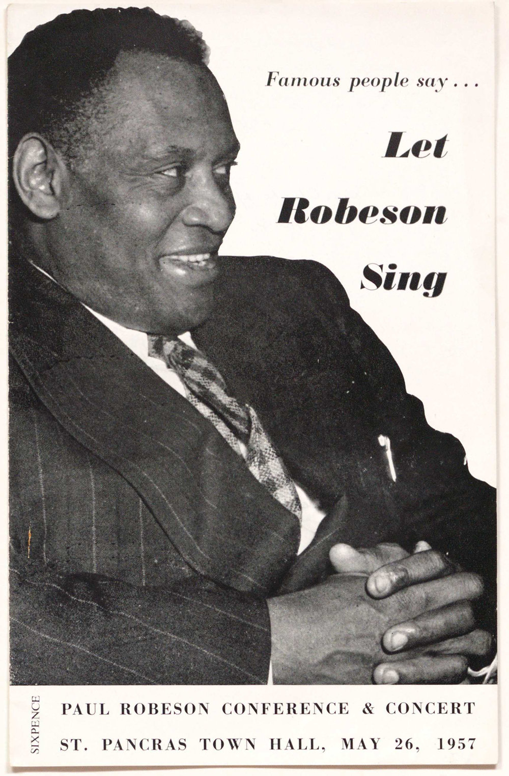 Booklet publicising the Paul Robeson Conference and Concert held in 1957. It includes comments in support of the campaign from public figures including Benjamin Britten, Kingsley Amis and John Betjeman.  Reproduced by permission of Modern Records Centre, University of Warwick. Included in the papers of Clive Jenkins; document reference:  MSS.79/6/CJ/3/110