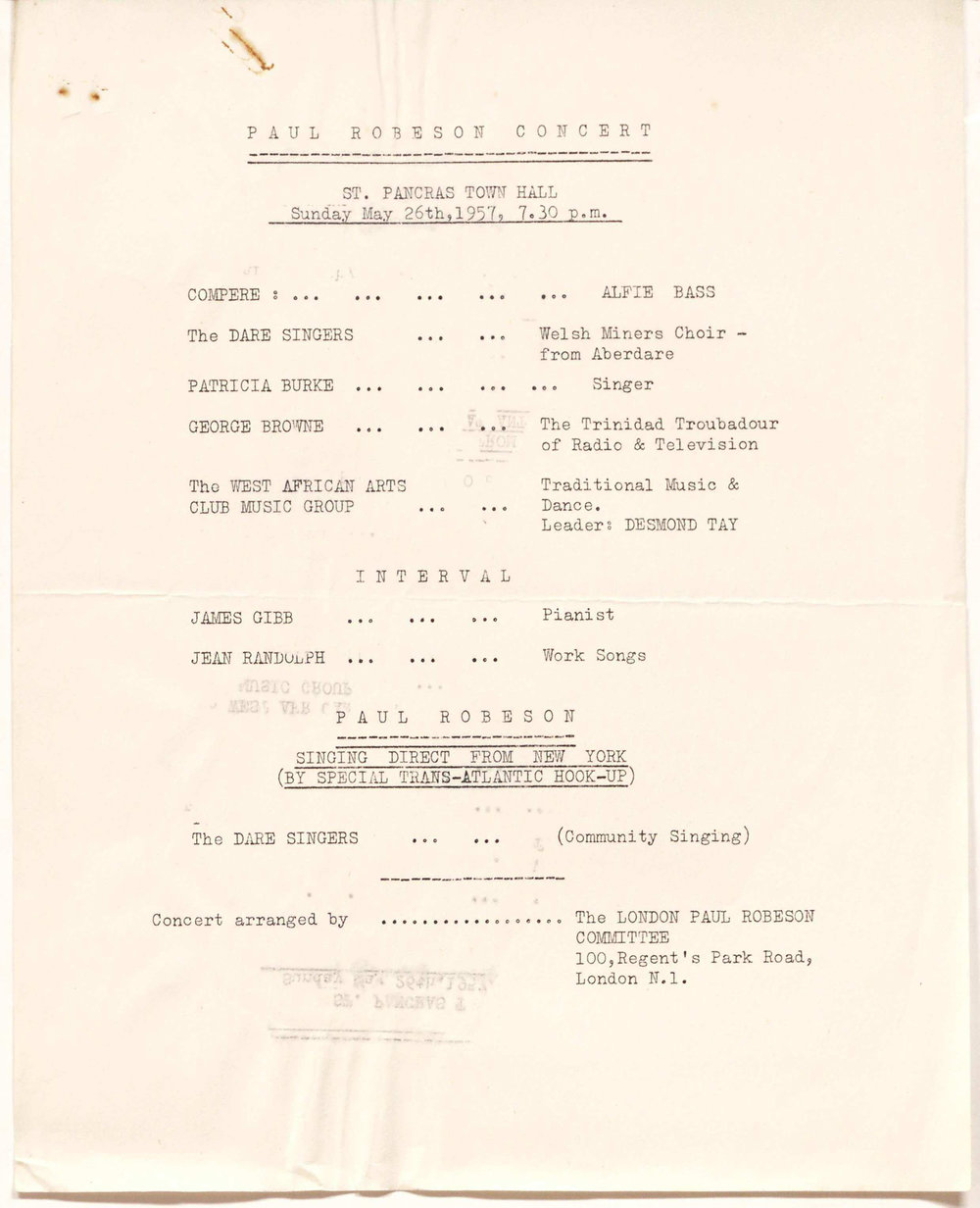 "Schedule for the Paul Robeson Concert at St Pancras Town Hall, 1957, including ""Paul Robeson singing direct from New York (by special Trans-Atlantic hook-up)"".  Reproduced by permission of Modern Records Centre, University of Warwick. Included in the papers of Clive Jenkins: document reference  MSS.79/6/CJ/3/110"