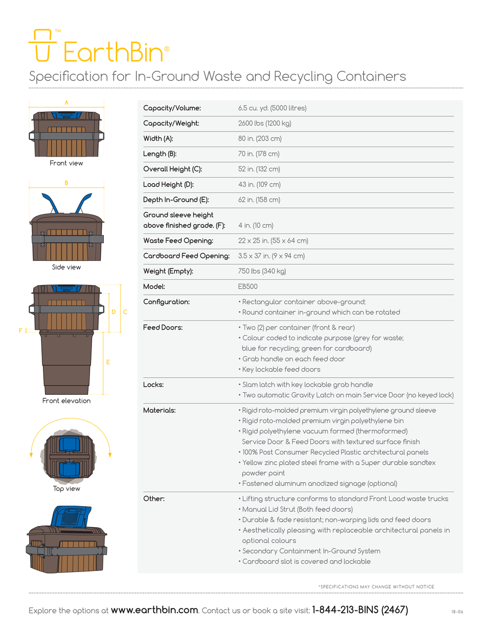 See   Earthbin® technical specifications