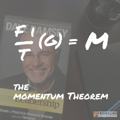 momentum theorem, entreleadership, dave ramsey
