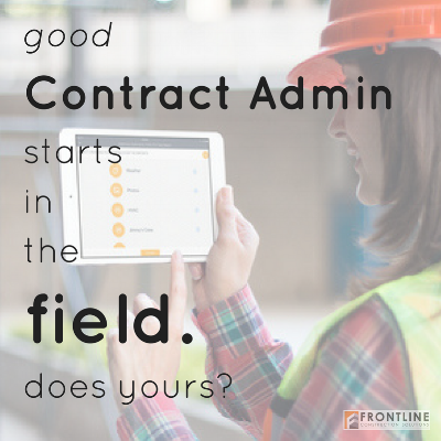 contract admin construction management project manager field technology