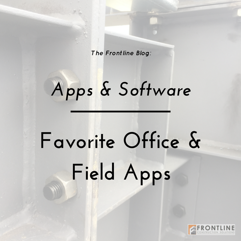 My (current) Favorite Apps for Construction — Frontline Construction