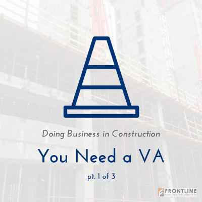 hiring a va construction assistant small business frontline