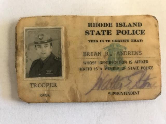 Brian's police identification card from the early 1970s, when he first joined the force as a state trooper. Courtesy of Brian Andrews.