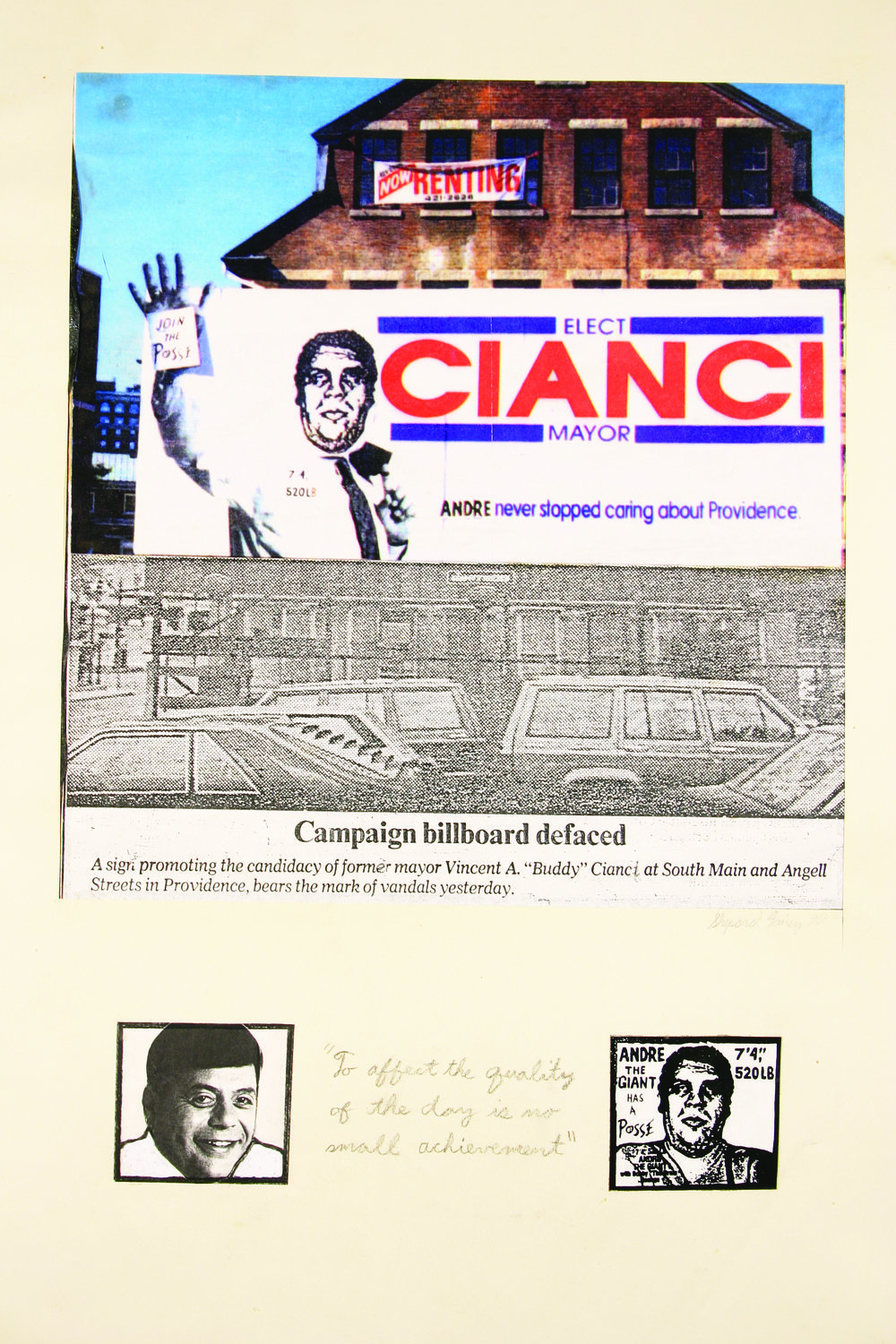 "Frustrated with the superficiality of American politics, RISD student Shepard Fairey wheatpasted an 8.5-foot-tall Andre the Giant image over Buddy Cianci's head on a campaign billboard. The prank was inspired by a fortune-cookie message: ""To affect the quality of the day is no small achievement.""  Courtesy of Shepard Fairey."