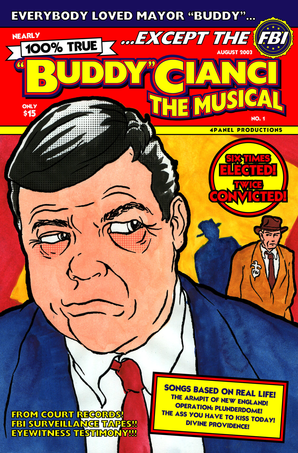 In promoting Buddy Cianci: The Musical, Van Gieson did not shy away from the former mayor's convictions.He even made an unsuccessful request for the federal prison system to release Cianci for a day to see the show.Courtesy of Jonathan Van Gieson.
