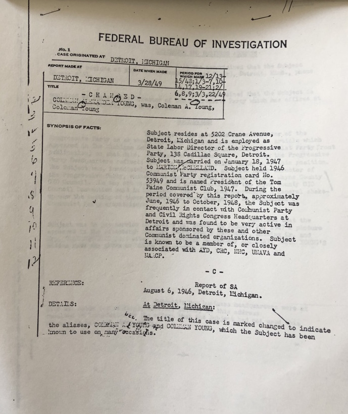 Having labelled Coleman Young a communist, the FBI began monitoring his activities, taking note of his employment, place of residence, and political affiliations.