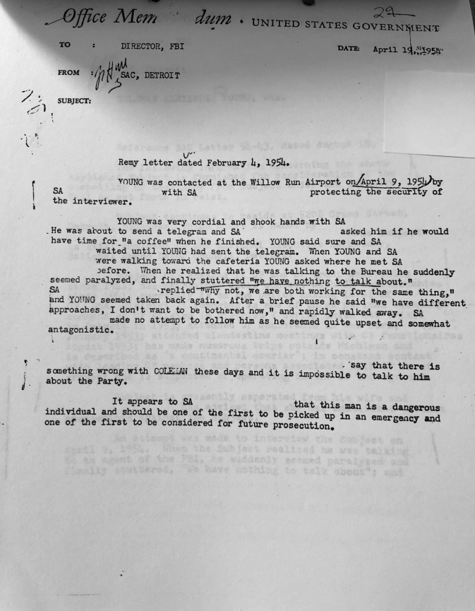 "This document describes an encounter that turned contentious once Coleman Young realized he was speaking with an FBI agent. The document concludes that Young is ""a dangerous individual"" who should be ""one of the first to be considered for future prosecution."""