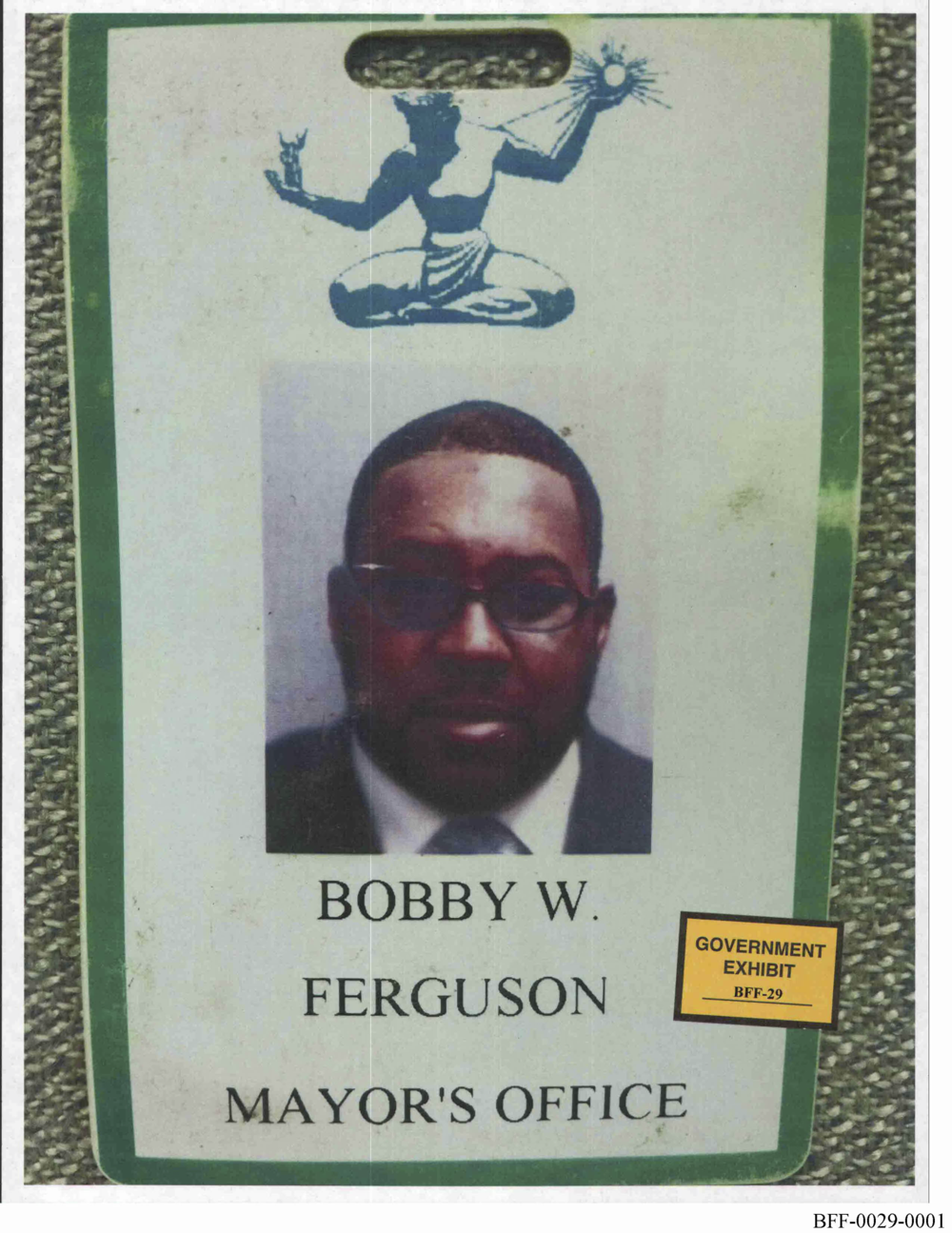 Even though he was not a city employee, Bobby Ferguson had his own Mayor's Office identification badge, which granted him access to the Mayor's Office.  Courtesy of Mark Chutkow.