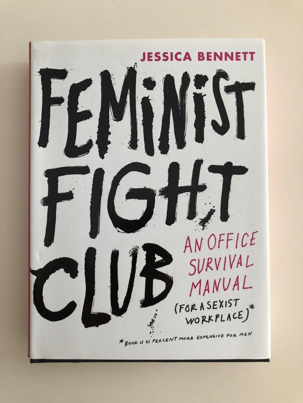 Feminist Fight Club by Jessica Bennett